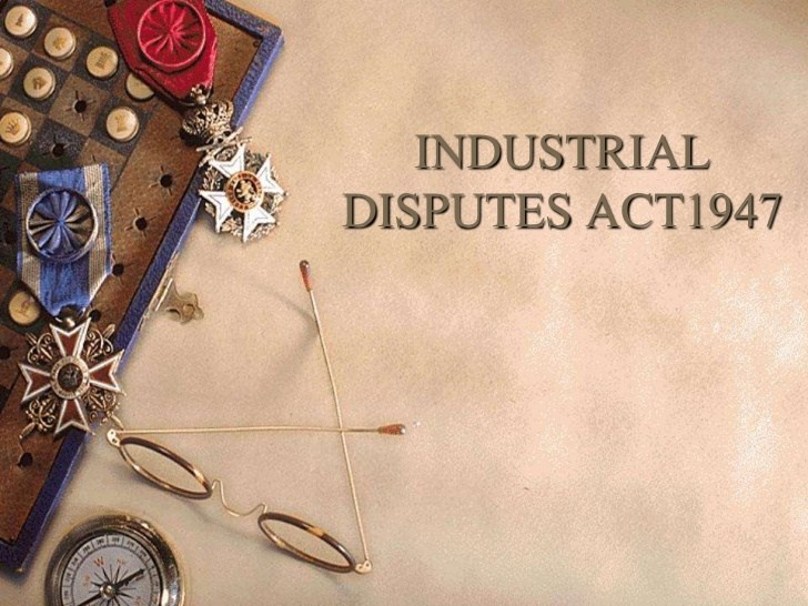 industrial-disputes-act1947-1-728